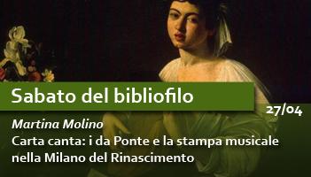 Carta canta: i da Ponte e la stampa musicale nella Milano del Rinascimento