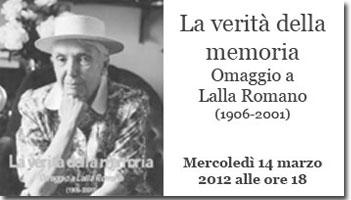 Incontro: La verità della memoria <br />Omaggio a Lalla Romano
