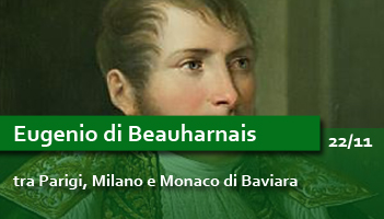 Eugenio di Beauharnais, tra Parigi, Milano e Monaco di Baviera