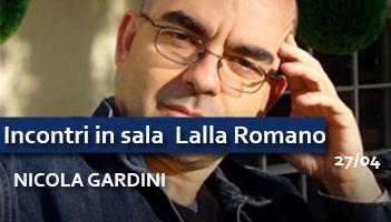 Incontri in sala Lalla Romano - Nicola Gardini