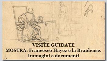 Visite guidate alla mostra: Francesco Hayez e la Braidense. Immagini e documenti
